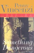 "Something Dangerous by Penny Vincenzi:  ""SIGNED""   (2004, Hardcover)"