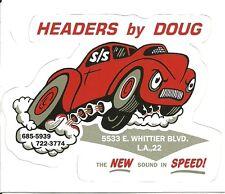 HEADERS BY DOUG DRAG RACING HOT ROD Sticker Decal