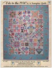 ODE TO THE 1930'S:A SAMPLER QUILT QUILTING PATTERN, From My Heart To Your Hands