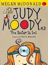 McDonald, Megan Judy Moody, M.D.: The Doctor Is In! Very Good Book