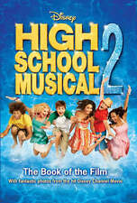"Disney ""High School Musical"" 2 (Disney Book of the Film), By Anon,in Used but Ac"