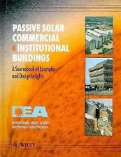 Passive Solar Commercial and Institutional Buildings : A Sourcebook of...