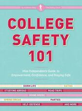 College Safety 101: Miss Independent's Guide to Empowerment, Confidence, and Sta