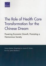 The Role of Health Care Transformation for the Chinese Dream: Powering-ExLibrary
