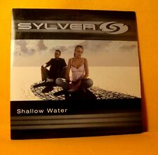 Cardsleeve Single cd Sylver Shallow Water 2TR 2003 eurodance