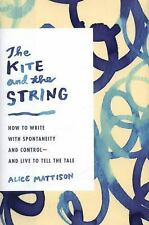 The Kite and the String by Alice Mattison (ARC Paperback)