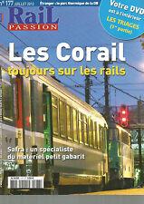RAIL PASSION N°177 LES CORAIL / SAFRA MATERIEL DE PETIT GABARIT