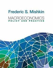 Macroeconomics: Policy and Practice (Pearson Series in Economics) Mishkin, Frede