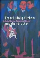 Fachbuch Ernst Ludwig Kirchner und die Brücke, Hintergründe, viele Bilder, NEU