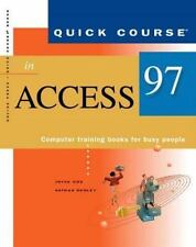 Quick Course in Microsoft Access 97 (EducationTraining Edition)