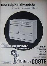 PUBLICITÉ 1956 COSTE LE BLOC FRILOR VÉNUS CHARBON GAZ - ADVERTISING