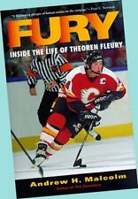 Fury: Inside the Life of Theoren Fleury HC - Andrew J. Malcolm - EX - SAVE 47%!