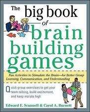 The Big Book of Brain-Building Games: Fun Activities to Stimulate the Brain for