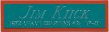 JIM KIICK Dolphins NAMEPLATE FOR AUTOGRAPHED Signed FOOTBALL-HELMET-JERSEY-PHOTO