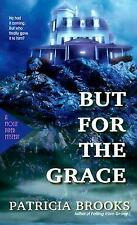 Molly Piper Mysteries: But for the Grace by Patricia Brooks (2000, Paperback)