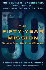 FIFTY-YEAR MISSION First 25 Years HC BOOK STAR TREK E Gross / Mark Altman SIGNED