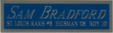 SAM BRADFORD NAMEPLATE FOR AUTOGRAPHED SIGNED FOOTBALL-HELMET-JERSEY-PHOTO CASE