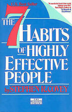 The 7 Habits of Highly Effective People: Restoring the Character Ethic by Covey