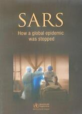 SARS: How a Global Epidemic Was Stopped (A WPRO Publication), Public Health, Res