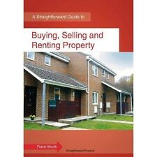 Buying, Selling and Renting Property: A Straightforward Guide-ExLibrary