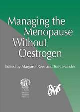 Managing the Menopause Without Oestrogen-ExLibrary