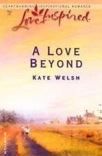 A Love Beyong by Kate Welsh Paperback Book