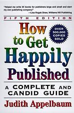 How to Get Happily Published, Judith Appelbaum, Light shelf wear; some markings