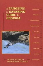 Canoeing & Kayaking Georgia (Canoe and Kayak Series)