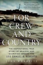 For Crew and Country : The Inspirational True Story of Bravery and Sacrificebook
