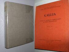 GALLIA, FOUILLES ET MONUMENTS ARCHEOLOGIQUES EN FRANCE - VOL. 8, 9, & 10 RELIES