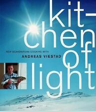 Kitchen of Light: The New Scandinavian Cooking by Viestad, Andreas