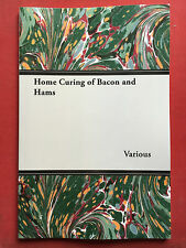 BACON HAM HOME CURING MEAT PORK COOKERY RECIPES BUTCHERY FAGGOTS PIES