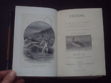 BADMINTON LIBRARY: FISHING SALMON & TROUT / Angling / Anglers / Plates / 1889.