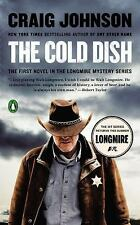 The Cold Dish: A Longmire Mystery by Johnson, Craig