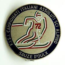 Spilla F.I.S.I. Campionati Italiani Assoluti Sci Alpino Sauze D'Oulx 1972