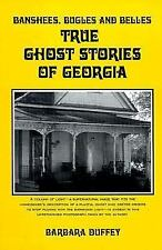 Banshees, Bugles and Belles: True Ghost Stories of Georgia