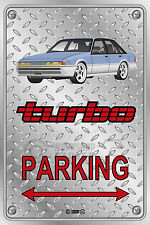 Parking Sign - Metal HOLDEN TURBO VL CALAIS PURPLE MOMO RIMS Checkplate look