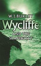 Wycliffe and the Scapegoat,Burley, W.J.,Good Book mon0000091906
