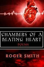 Chambers of a Beating Heart by Smith, Roger A