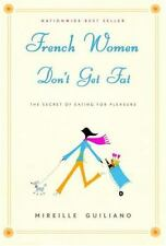 FRENCH WOMEN DON'T GET FAT Hardcover Book by Mireille Guiliano
