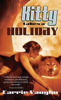 Kitty Takes a Holiday (Kitty Norville 3), Carrie Vaughn