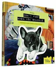 Don't Fart When You Snuggle: Lessons on How to Make a Human Smile by From