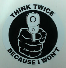 THINK TWICE GUN decal sticker CCW 2nd amendment home security