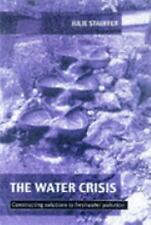 The Water Crisis: Constructing solutions to freshwater pollution