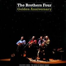 Golden Anniversary by The Brothers Four *New CD*