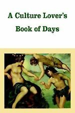 A Culture Lover's Book of Days