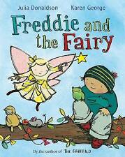 Freddie and the Fairy by Julia Donaldson (Paperback, 2010)