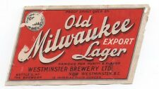 1915 Pre Pro Old Milwaukee Lager Beer Label British Columbia Canada
