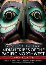 A Guide to the Indian Tribes of the Pacific Northwest (Civilization of the Amer