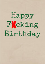 Happy F##king Birthday ~  Very Rude Greetings Card ~ BaSick Potty Mouth PM-BA113